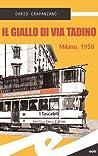 Il giallo di via Tadino by Dario Crapanzano