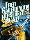 Berserker's Planet (Berserker, #3)