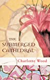 The Submerged Cathedral pdf book review free
