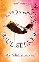 Vom Schicksal bestimmt (The Soul Seekers, #1)
