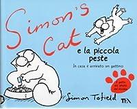 Simon's Cat e la piccola peste: In casa è arrivato un gattino.