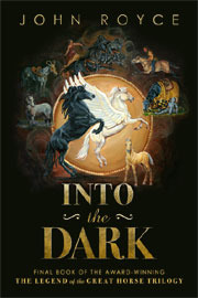 Into the Dark (The Legend of the Great Horse, #3)