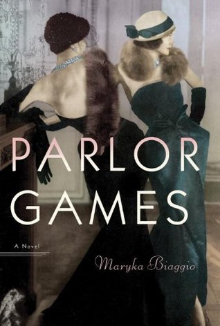 Parlor Games by Maryka Biaggio