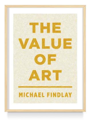 The Value of Art Money, Power