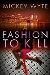 A Fashion to Kill
