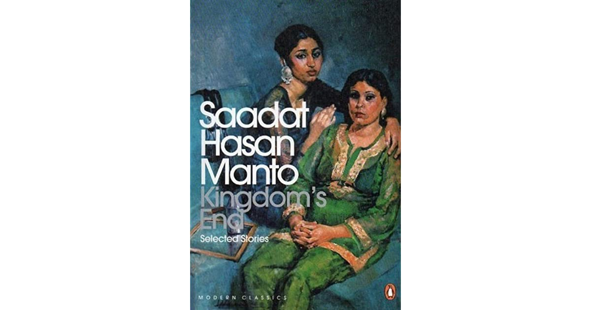 Kingdoms End And Other Stories By Saadat Hasan Manto