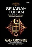 Sejarah Tuhan: Kisah 4000 Tahun Pencarian Tuhan dalam Agama-Agama Manusia