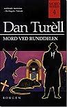 Mord ved Runddelen (Mord serien, #4)