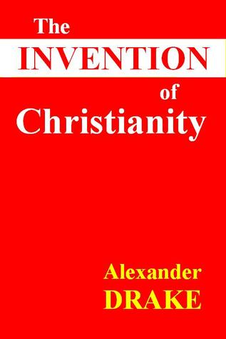 The Invention of Christianity