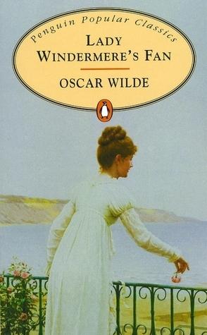 Wilde - Lady Windermere's Fan