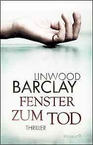 Fenster zum Tod by Linwood Barclay