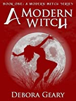 A Modern Witch (A Modern Witch #1)