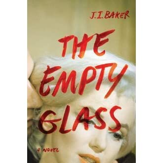The Empty Glass By J I Baker Reviews Discussion border=