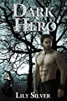Dark Hero (Reluctant Heroes #1)