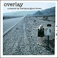 Overlay - A Tale of One Girl's Life in 1970s Las Vegas