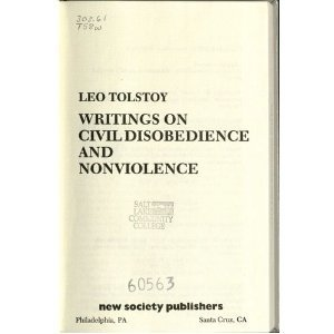 Writings on Civil Disobedience and Non Violence