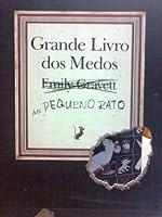 O Grande Livro dos Medos do Pequeno Rato
