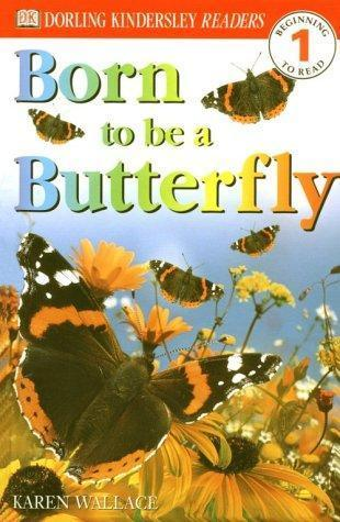 DK Readers Born to Be a Butterfly-