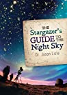The Stargazer's Guide to the Night Sky