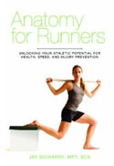 Anatomy for Runners by Jay Dicharry