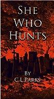 She Who Hunts