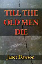 Till the Old Men Die (Jeri Howard Mystery, #2)