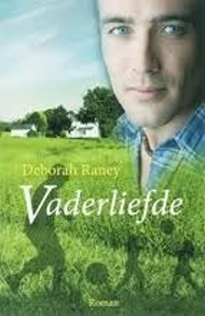[Download] ➸ Vaderliefde  ➽ Deborah Raney – Submitalink.info