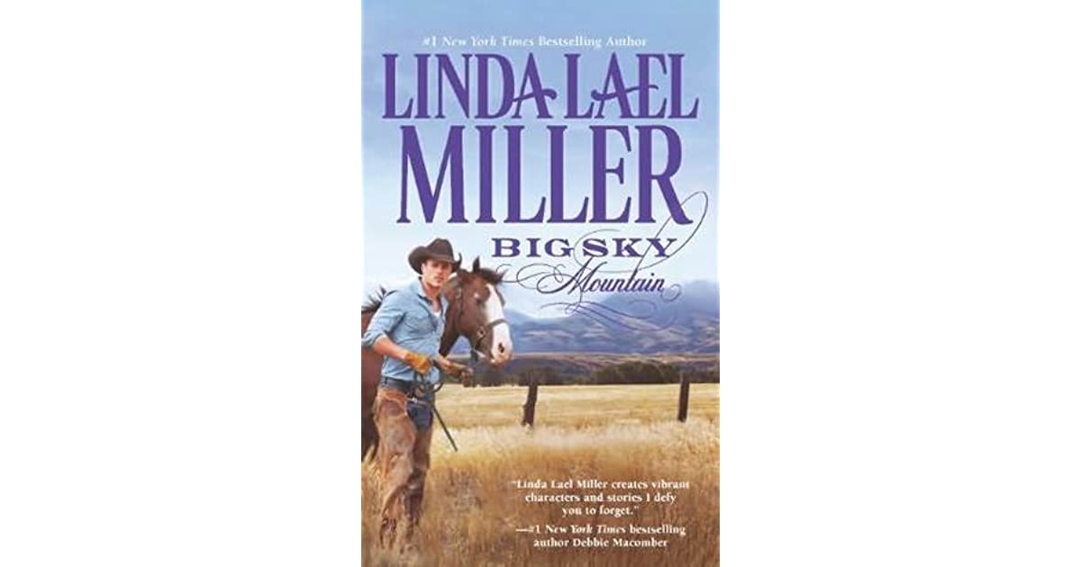 Big Sky Mountain Parable Montana 2 By Linda Lael Miller