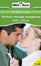 The Boss's Marriage Arrangement (Mills & Boon 100th Birthday Collection)