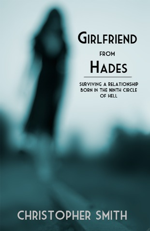 Girlfriend from Hades: Dating a Borderline and Surviving by