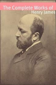 The Complete Works of Henry James UPDATED with Plays, Travel Writing and Non-Fiction