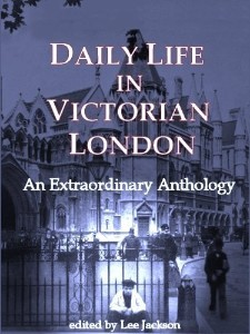 Daily Life in Victorian London