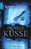 Dunkle Küsse (Anna Strong Chronicles, #3)