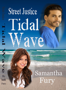 Tidal Wave (Street Justice, #2)