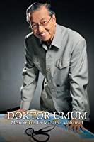 Doktor Umum: Memoir Tun Dr Mahathir Mohamad