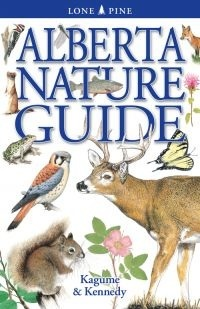Alberta Nature Guide by Krista Kagume