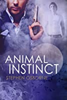Animal Instinct (Duncan Andrews Thrillers, #2)