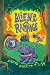 Alien on a Rampage (Intergalactic Bed and Breakfast, #2)