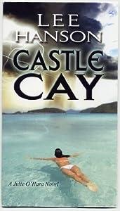 Castle Cay (Julie O'Hara Mystery #1)
