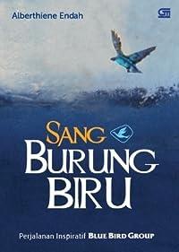 Sang Burung Biru: Perjalanan Inspiratif Blue Bird Group