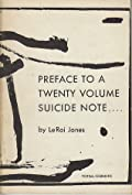 Preface to a Twenty Volume Suicide Note