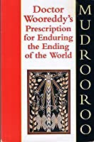 Doctor Wooreddy's Prescription for Enduring the End of the World