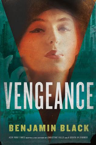 Vengeance by Benjamin Black