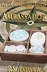 Ambassador (The Young Ancients, #4)