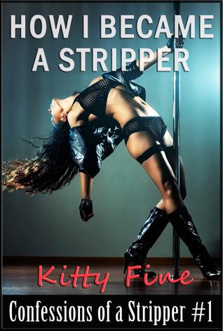 How I Became a Stripper - Erotica Sex Confessions of a Stripper #1