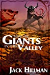 There Are Giants in This Valley by Jack Hillman