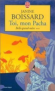 Toi, mon Pacha (Belle grand-mère, #3)