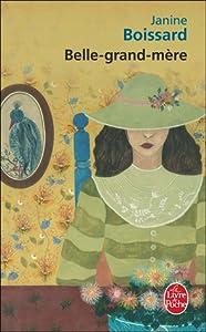 Belle-Grand-Mère (Belle grand-mère, #1)