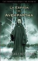 La Espada de Avempartha (Las Revelaciones de Riyria, #2)