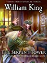 The Serpent Tower (Terrarch Chronicles, #2)